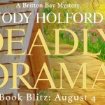 It's Release Day! Deadly Drama (Britton Bay) by Jody Holford ~ #BookTour