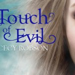 Cover Reveal: Touch of Evil (Weird Girls)(Touch) by Cecy Robson ~ #Excerpt