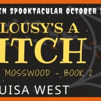 Haunted Halloween Spooktacular: Jealousy's a Witch (Midlife in Mosswood) by Louisa West ~ #Excerpt #Giveaway