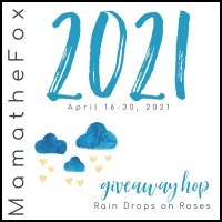 Rain Drops On Roses Giveaway Hop ~ April 16th - 30th