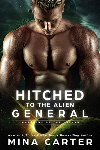 Hitched to the Alien General Book Cover