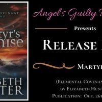 It's Release Day! Martyr's Promise (Elemental Covenant) by Elizabeth Hunter
