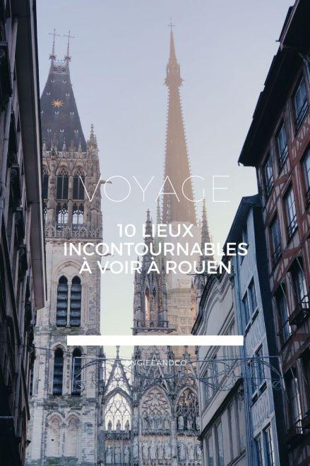 Epingle Pinterest pour mon article sur 10 lieux incontournable de Rouen