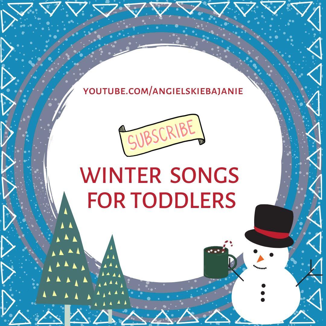 Angielskie piosenki ZIMA dla dziecka lat 1-3