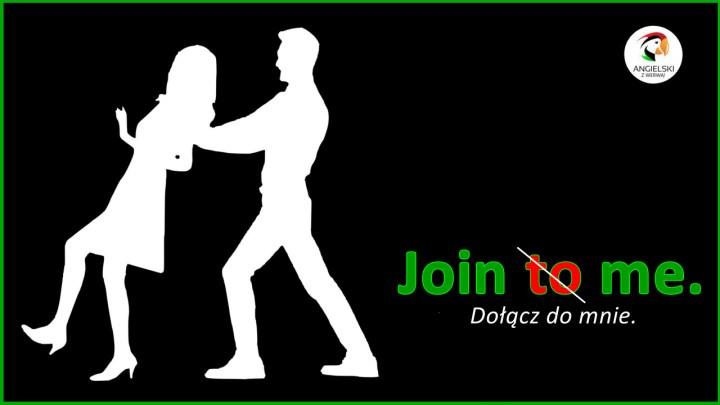 join me dołącz do mnie