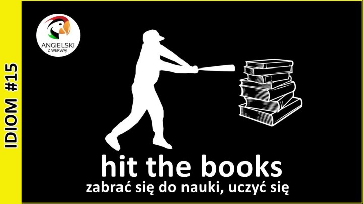 hit the books idiom