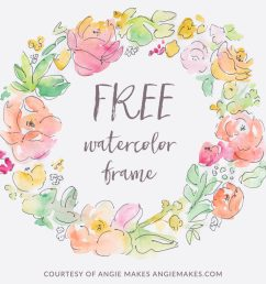 free watercolor flower frame angiemakes com [ 1024 x 1024 Pixel ]