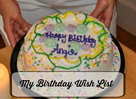 35th Birthday Wish List – Wish I May Wish I Might