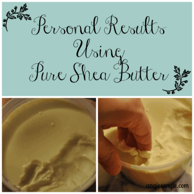 Personal Results Using Pure Shea Butter