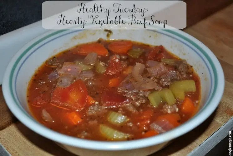 Healthy Tuesday - Hearty Vegetable Beef Soup