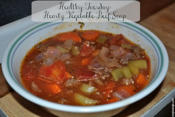 Healthy Tuesday – Hearty Vegetable Beef Soup