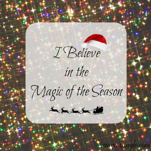 I Believe in the Magic of the Season
