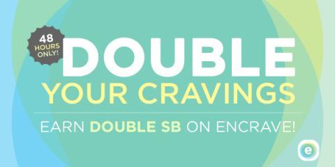 Double your Encrave Earnings with Swagbucks for TWO Days!