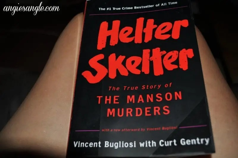 Catch the Moment 365 - Day 186 - Current Book Helter Skelter