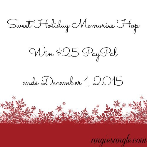 Sweet Holiday Memories Hop - $25 PayPal