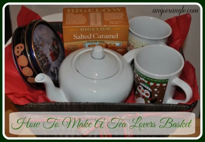 How To Make A Tea Lovers Basket - Tea Lovers Basket With Bigelow