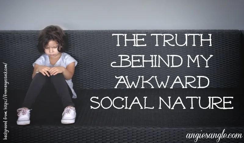My Awkward Social Nature