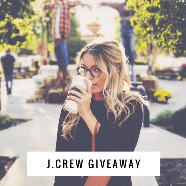 February J. Crew Giveaway ends 3/1/17