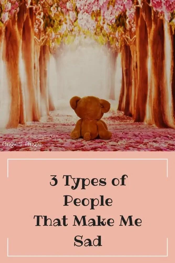 Types of People That Make Me Sad
