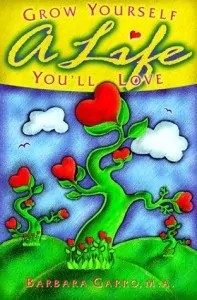 Grow Yourself a Life Youll Love book cover 197x300 One Page at a Time