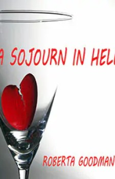 A Sojourn in Hell by Roberta Goodman1 Book of the Week