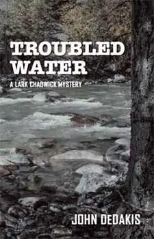 Troubled Water by John DeDakis1 Book of the Week