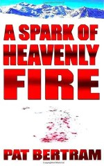 A-Spark-of-Heavenly-Fire