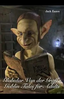GOBLIN TALES FOR ADULTS