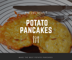 Potato pancakes, Kartoffelpuffer, Latkes