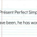 Présent Perfect Simple cours anglais