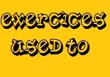 Used to exercices anglais