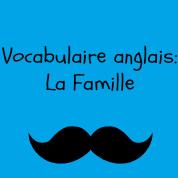 vocabulaire famille anglais