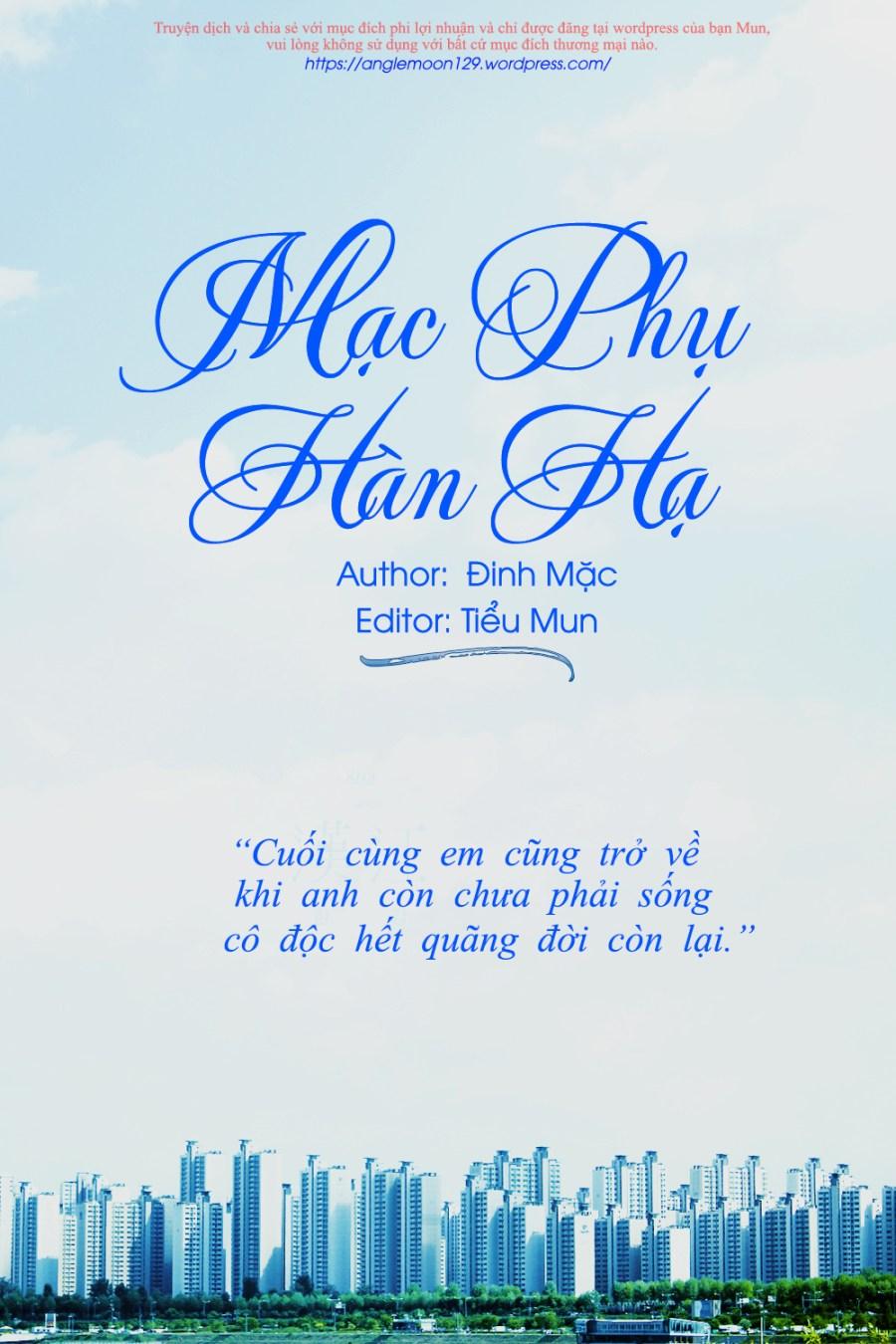 [Ngôn tình hiện đại] Mạc Phụ Hàn Hạ \u2013 Đinh Mặc \u2013 Tiểu Mun