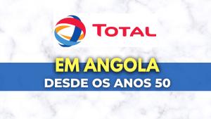 História da Total E&P em Angola