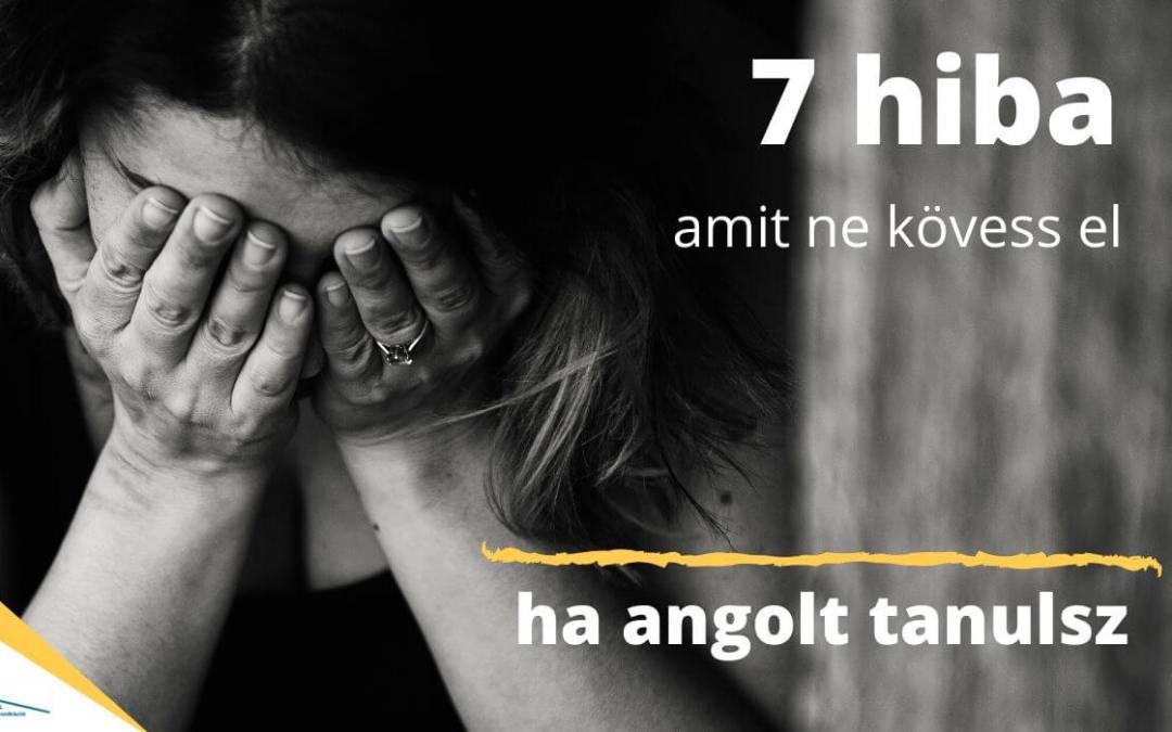 7 hiba angol tanuláskor