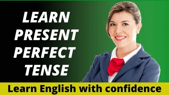 learn present perfect tense in hindi with examples