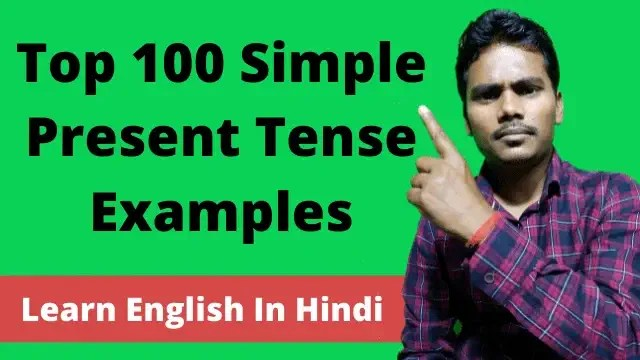 learn top 100 simple present tense examples