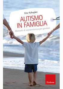 Book Cover: Autismo in famiglia: manuale di sopravvivenza per genitori