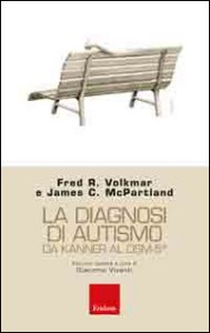 Book Cover: La diagnosi di autismo da Kanner al DSM-5