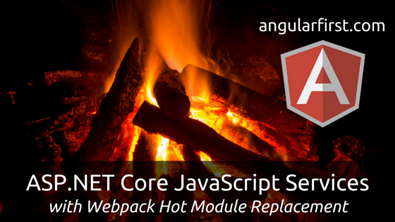 ASP.NET Core JavaScript Services with Webpack HMR Hero