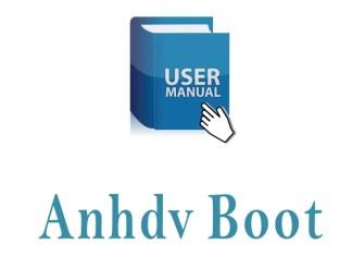 ách sử dụng anhdv boot, cách sử dụng mini windows 10 (winpe)