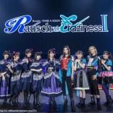 バンドリ Roselia×RAISE A SUILEN合同ライブ「Rausch und/and Craziness II」