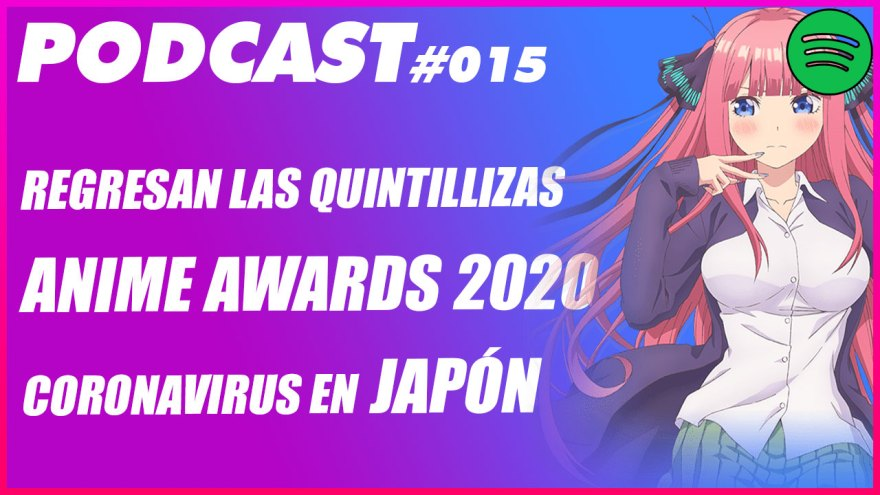 MULTIANIME-PODCAST-15-ANIME-AWARDS-CORONAVIRUS-2020.jpg