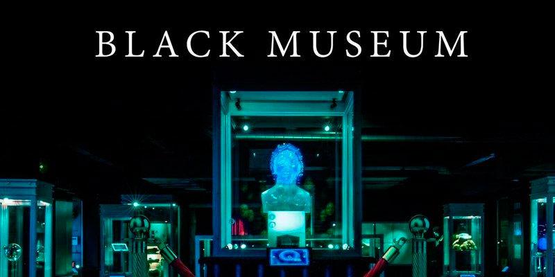black-museum-descarga-blackmirror.jpg
