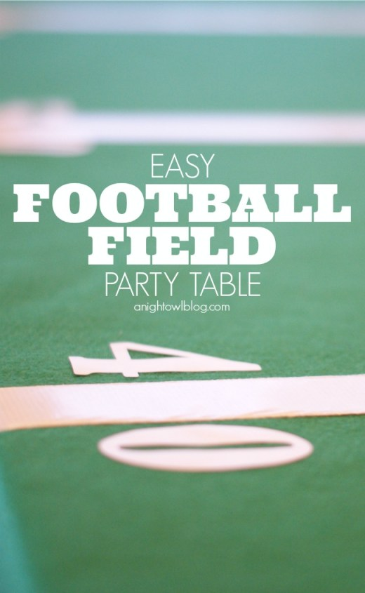 Easy Football Field Party Table! All you need is felt, tape and some vinyl lettering; see more at anightowlblog.com | #football #party #table #superbowl