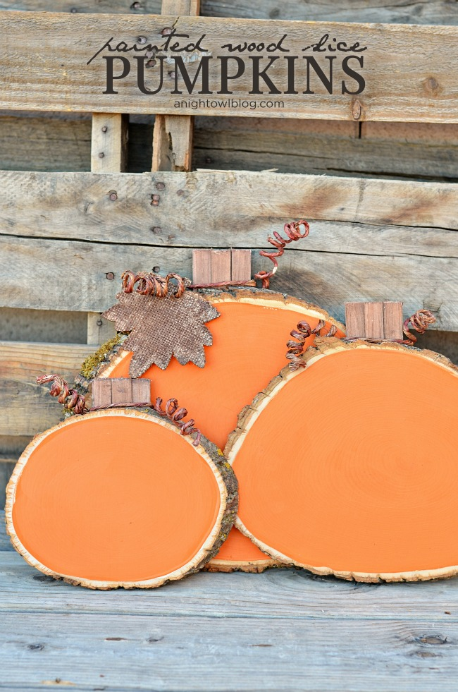 Painted Wood Slice Pumpkins | anightowlblog.com