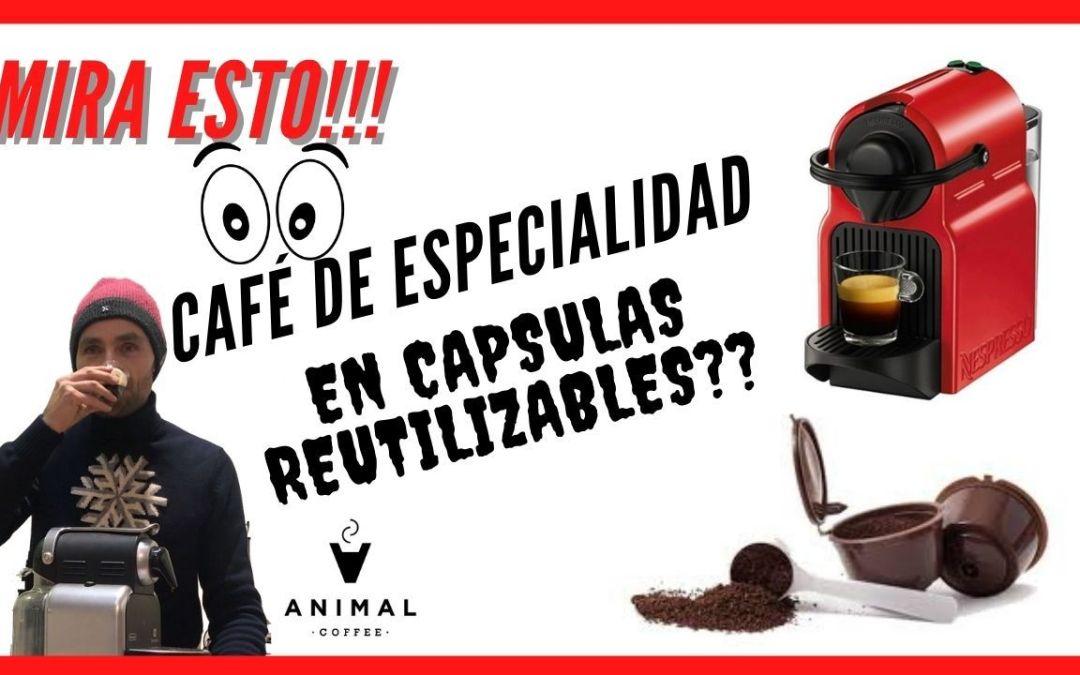 Café de especialidad en cápsulas reutilizables