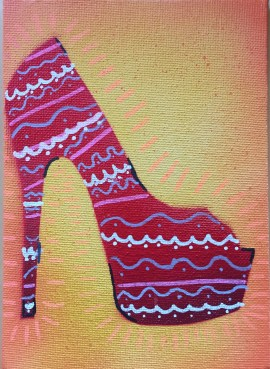 If The Shoe Fits ... be Fabulous 2; spray paint and acrylic pen on canvas board, 5 x 7, $20