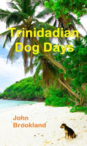 Trinidadian Dog Days book
