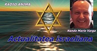 """Radio Anima: Ascultă o nouă ediție a emisiunii """"Actualitatea israeliană"""" – 26.09.2021 / Audiție plăcută!"""
